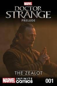 Marvel's Doctor Strange Prelude Infinite Comic 001 - The Zealot (2016)