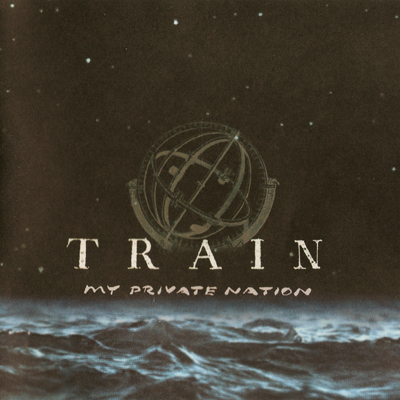 Train - My Private Nation (2003) [2.0 & 5.1] PS3 ISO + Hi-Res FLAC {RE-UP}
