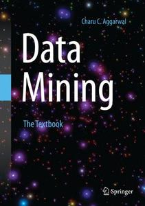 Data Mining: The Textbook (Repost)