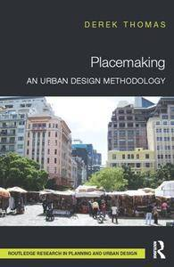 Placemaking : An Urban Design Methodology