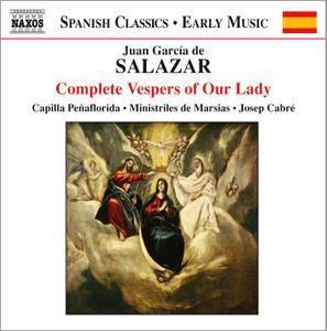 Capilla Penaflorida, Ministriles de Marsias, Josep Cabre - Juan Garcia de Salazar: Complete Vespers of Our Lady (2004)