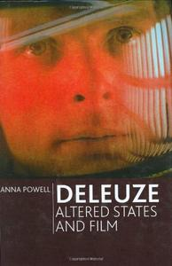 Deleuze, Altered States and Film (repost)