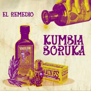 Kumbia Boruka - El Remedio (2019)