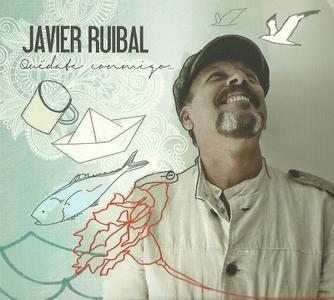 Javier Ruibal - Quedate Conmigo (2013) {Karonte KAR 732}