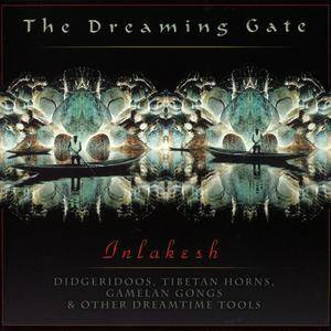 Inlakesh - The Dreaming Gate (1996)