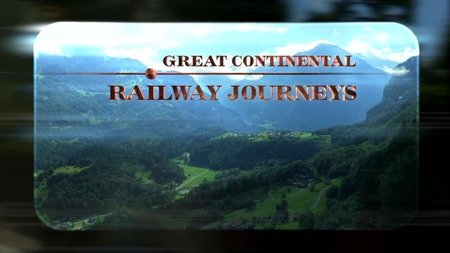 BBC - Great Continental Railway Journeys Series 4 (2015)