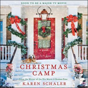 «Christmas Camp» by Karen Schaler