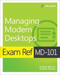 Exam Ref MD-101 Managing Modern Desktops (Video)