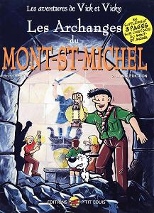 Vick et Vicky - Tome 6 - Les Archanges du Mont-St-Michel 2