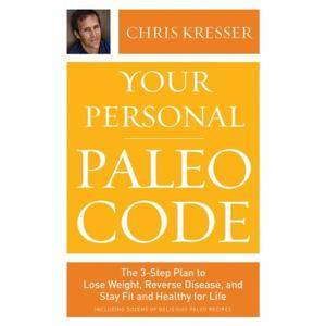 Your Personal Paleo Code: The 3-Step Plan to Lose Weight, Reverse Disease, and Stay Fit and Healthy for Life [Audiobook]