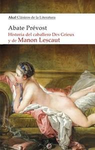 «Historia del caballero Des Grieux y de Manon Lescaut» by Abate Prévost