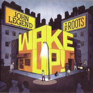 John Legend & The Roots - Wake Up (2010) {G.O.O.D./Columbia} **[RE-UP]**