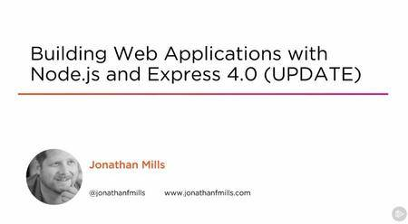 Building Web Applications with Node.js and Express 4.0 (UPDATE)