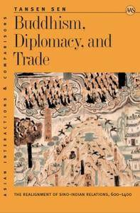 Buddhism, Diplomacy, & Trade