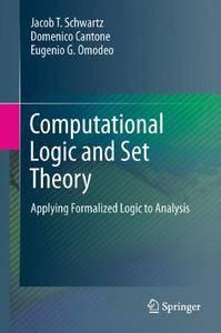 Computational Logic and Set Theory: Applying Formalized Logic to Analysis