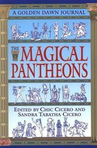 The Golden Dawn Journal: Book IV,The Magical Pantheons