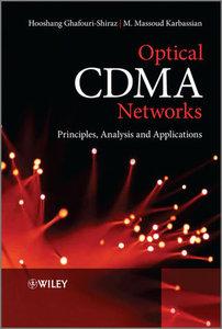 Optical CDMA Networks: Principles, Analysis and Applications