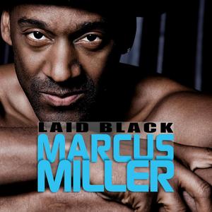 Marcus Miller - Laid Black (2018)
