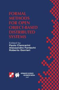 Formal Methods for Open Object-Based Distributed Systems: IFIP TC6 / WG6.1 Third International Conference on Formal Methods for