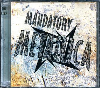 Metallica - Mandatory Metallica (1997)