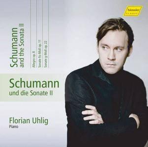 Florian Uhlig - Schumann: Complete Piano Works, Vol. 10 - Schumann & the Sonata II (2017)
