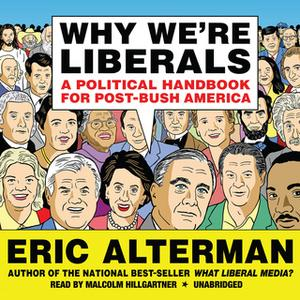«Why We're Liberals» by Eric Alterman