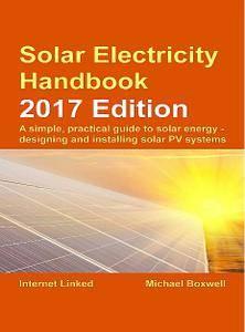 Solar Electricity Handbook: 2017 Edition