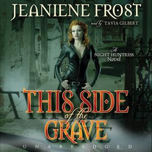 «This Side of the Grave» by Jeaniene Frost
