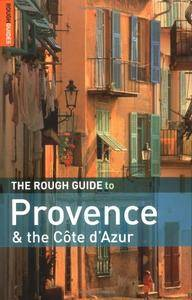 The Rough Guide to Provence and the Cote d'Azur 6 (Rough Guide Travel Guides)(Repost)