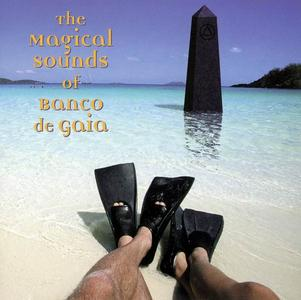 Banco De Gaia - The Magical Sounds Of Banco De Gaia (1999)