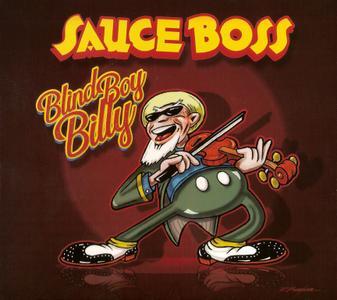 Sauce Boss - Blind Boy Billy (2019)