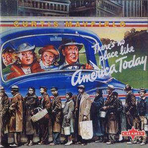 Curtis Mayfield - There's No Place Like America Today (1975) {Charley}