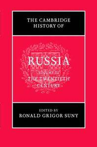The Cambridge History of Russia, Vol. 3: The Twentieth Century (Repost)