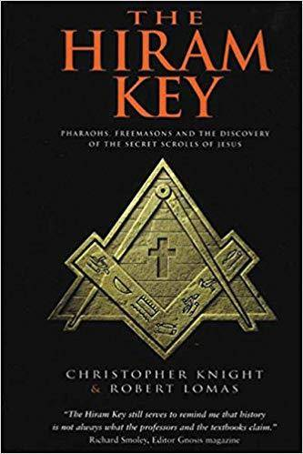 The Hiram Key: Pharaohs, Freemasons and the Discovery of the Secret Scrolls of Jesus