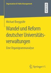 Wandel und Reform deutscher Universitätsverwaltungen: Eine Organigrammanalyse