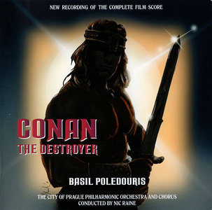 Basil Poledouris - Conan The Destroyer: New Recording Of The Complete Film Score (1984/2011) 2CDs [Re-Up]