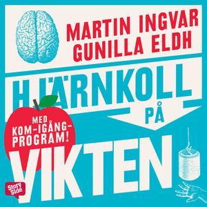 «Hjärnkoll på vikten» by Martin Ingvar,Gunilla Eldh