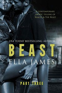 Beast Part 3: An Erotic Fairy Tale