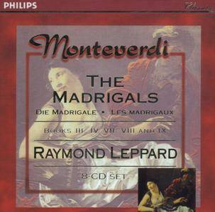 Claudio Monteverdi (1567-1643) - The Madrigals - Raymond Leppard (1998) {8CD Box Set Philips 462 243-2}