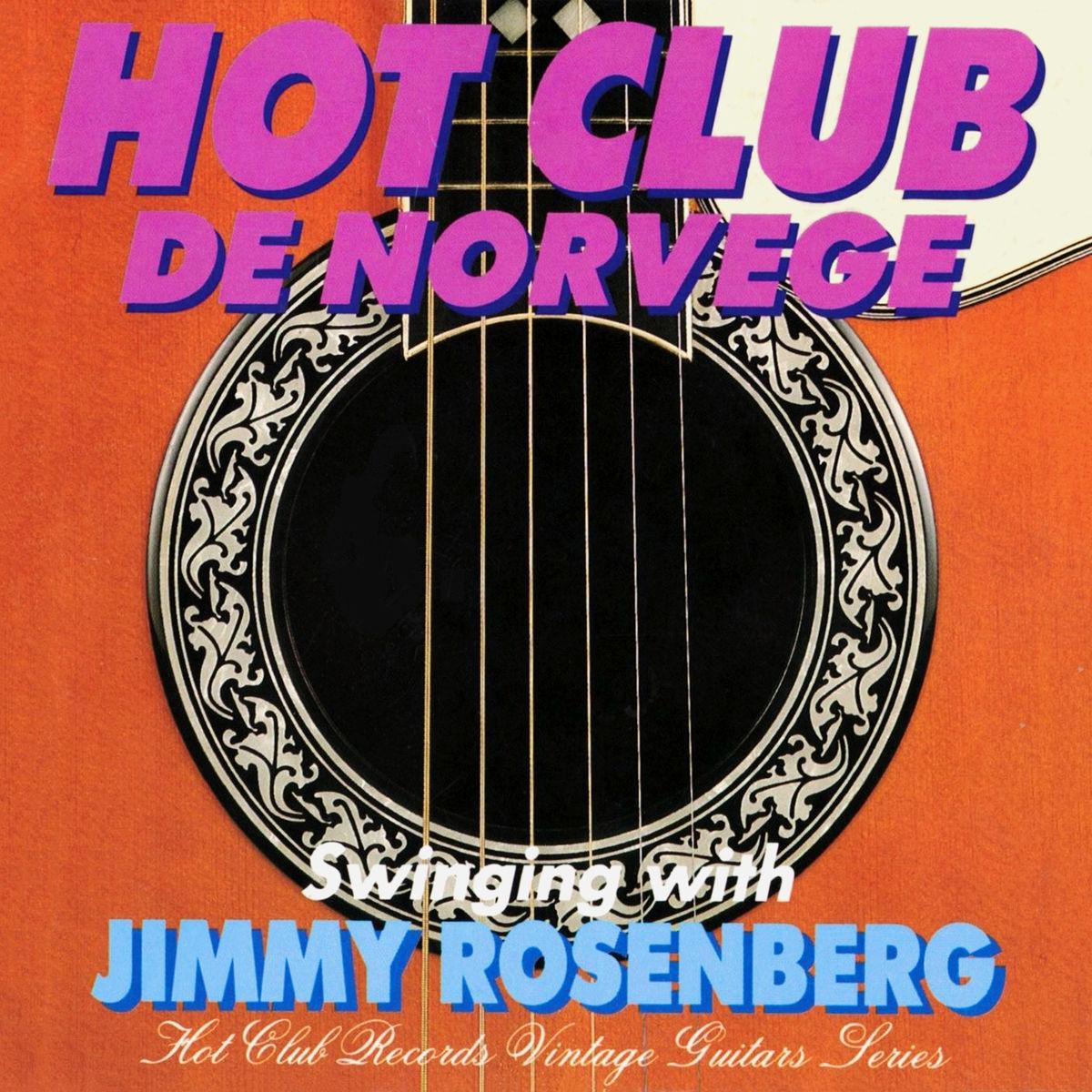 Hot Club de Norvège - Swinging with Jimmy Rosenberg (1994/2019)