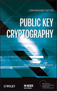 Public Key Cryptography: Applications and Attacks (Repost)