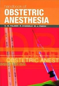 Handbook of Obstetric Anesthesia