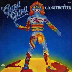 Guru Guru - Globetrotter (Reissue) (1977/2015)