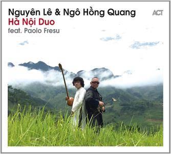 Nguyên Lê & Ngo Hong Quang - Hà Noi Duo (2017)