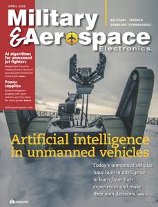 Military & Aerospace Electronics - April 2020