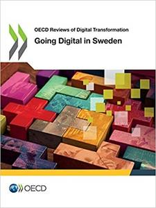 OECD Reviews of Digital Transformation: Going Digital in Sweden