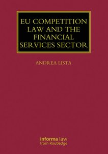 EU Competition Law and the Financial Services Sector (repost)
