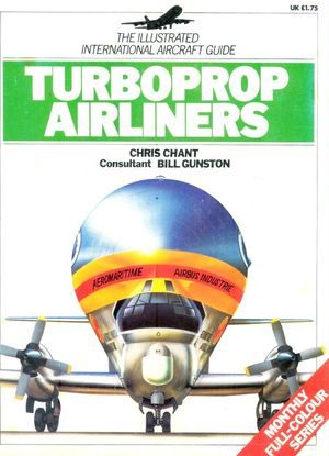 The Illustrated International Aircraft Guide 9: Turboprop Airliners (Repost)