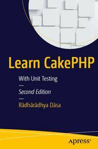 Learn CakePHP: With Unit Testing (repost)