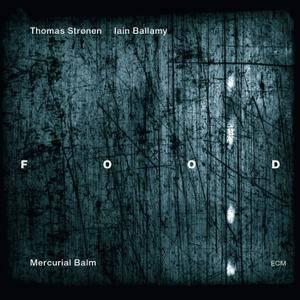 Food - Mercurial Balm (2012) [Official Digital Download 24/96]